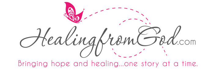 healingfromgod.com - Bringing Hope and Healing…One Story At a Time