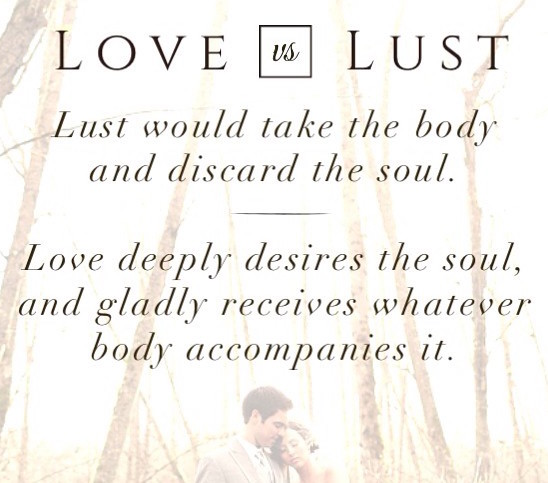 how can you tell the difference between lust and love